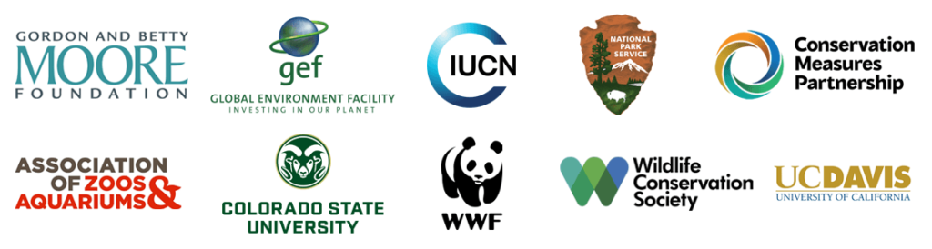 Gordon and Betty Moore Foundation, Global Environment Facility, IUCN, National Park Service, Conservation Measures Partnership, Assocation of Zoos & Aquariums, Colorado Statue University, World Wildlife Fund, Wildlife Conservation Society, UC Davis